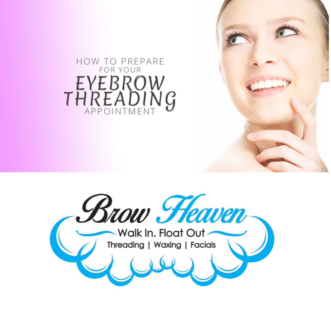 How to Prepare Your Eyebrows for Threading ⋆